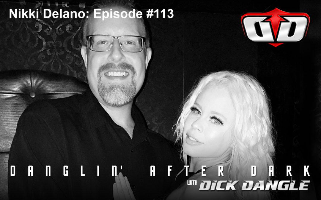Nikki Delano: Episode #113