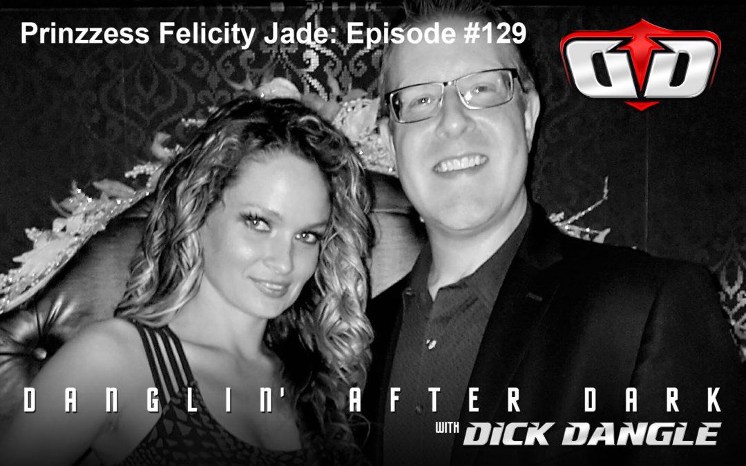 Prinzzess Felicity Jade: Episode #129