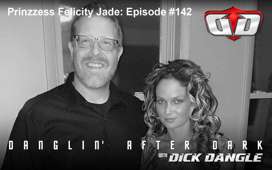 Prinzzess Felicity Jade: Episode #142