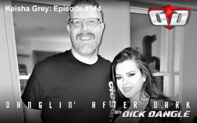 Keisha Grey: Episode #144